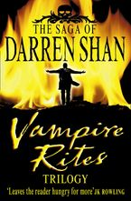 Darren Shan - Vampire Rites Trilogy (The Saga of Darren Shan)