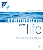 transform-your-life-10-steps-to-real-results