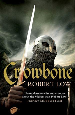 Crowbone (The Oathsworn Series, Book 5) book image
