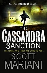 The Cassandra Sanction: The most controversial action adventure thriller you'll read this year! (Ben Hope, Book 12)