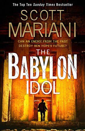 The Babylon Idol (Ben Hope, Book 15) book image