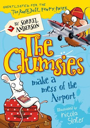 The Clumsies Make a Mess of the Airport (The Clumsies, Book 6) book image