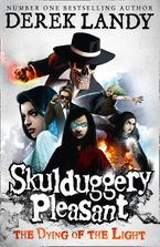The Dying of the Light (Skulduggery Pleasant, Book 9) Paperback  by Derek Landy