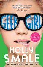 Geek Girl (Geek Girl, Book 1) Paperback  by Holly Smale