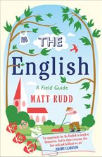 The English: A Field Guide Paperback  by Matt Rudd