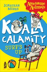 Koala Calamity - Surf's Up! (Awesome Animals)