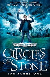 Circles of Stone (The Mirror Chronicles, Book 2)