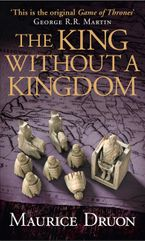 The King Without a Kingdom (The Accursed Kings, Book 7) Paperback  by Maurice Druon