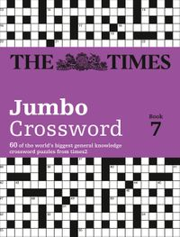the-times-2-jumbo-crossword-book-7-60-large-general-knowledge-crossword-puzzles-the-times-crosswords