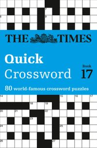 the-times-quick-crossword-book-17-80-world-famous-crossword-puzzles-from-the-times2-the-times-crosswords