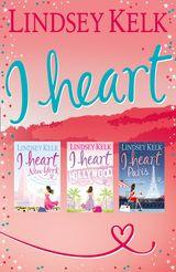 Lindsey Kelk 3-Book 'I Heart' Collection: I Heart New York, I Heart Hollywood, I Heart Paris (I Heart Series)