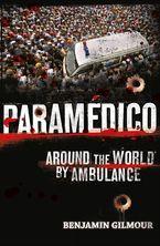 Paramédico Paperback  by Benjamin Gilmour