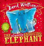 The Slightly Annoying Elephant Hardcover  by David Walliams