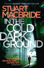 In the Cold Dark Ground (Logan McRae, Book 10) Paperback  by Stuart MacBride