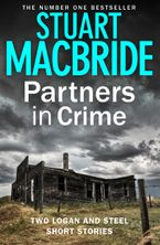 Partners in Crime: Two Logan and Steel Short Stories (Bad Heir Day and Stramash) eBook DGO by Stuart MacBride