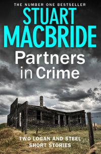 partners-in-crime-two-logan-and-steel-short-stories-bad-heir-day-and-stramash