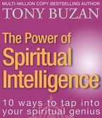 the-power-of-spiritual-intelligence-10-ways-to-tap-into-your-spiritual-genius