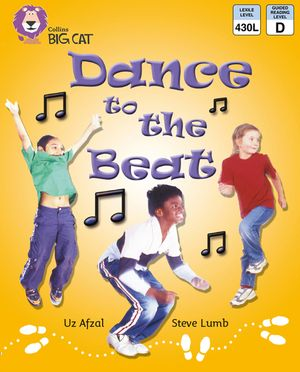 Dance to the Beat: Band 03/Yellow (Collins Big Cat) book image
