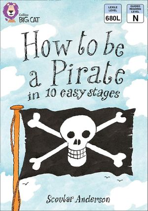 How to be a Pirate: Band 09/Gold (Collins Big Cat) book image