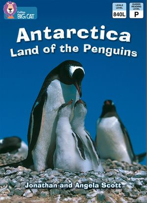 Antarctica: Land of the Penguins: Band 10/White (Collins Big Cat) book image