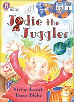 Jodie the Juggler: Band 05/Green (Collins Big Cat)