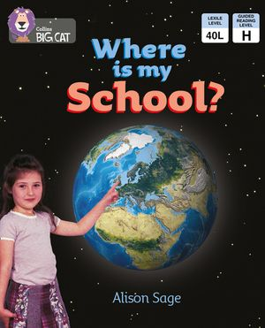 Where is My School?: Band 03/Yellow (Collins Big Cat) book image