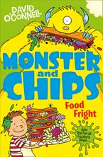 Food Fright (Monster and Chips, Book 3) Paperback  by David O'Connell