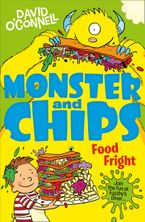 Food Fright (Monster and Chips, Book 3) eBook  by David O'Connell