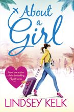 About a Girl (Tess Brookes Series, Book 1) Paperback  by Lindsey Kelk