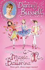 darcey-bussells-world-of-magic-ballerina