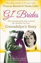 Gwendolyn's Story (GI Brides Shorts, Book 1) eBook DGO by Duncan Barrett