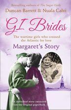Margaret's Story (GI Brides Shorts, Book 2) eBook DGO by Duncan Barrett