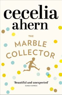the-marble-collector-the-life-affirming-gripping-and-emotional-bestseller-about-a-fathers-secrets