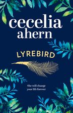 Lyrebird Hardcover  by Cecelia Ahern