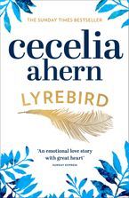 Lyrebird: Beautiful, moving and uplifting: the perfect holiday read Paperback  by Cecelia Ahern