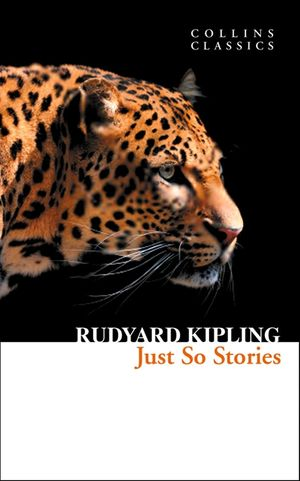 Just So Stories (Collins Classics) book image
