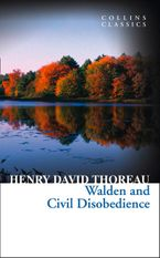Walden and Civil Disobedience (Collins Classics)