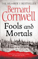 Fools and Mortals Paperback  by Bernard Cornwell