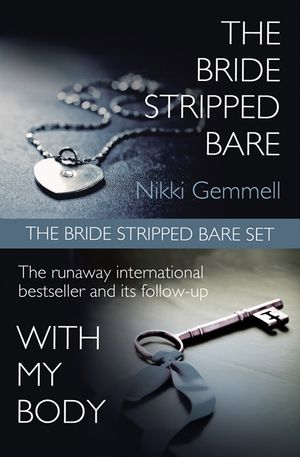 The Bride Stripped Bare Set: The Bride Stripped Bare / With My Body book image