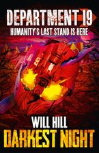 Darkest Night (Department 19, Book 5) Paperback  by Will Hill