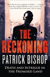 The Reckoning: Death and Intrigue in the Promised Land