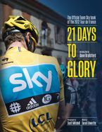21-days-to-glory-the-official-team-sky-book-of-the-2012-tour-de-france