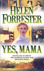 Yes, Mama eBook  by Helen Forrester