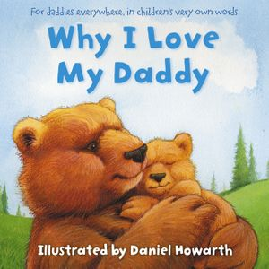 Why I Love My Daddy book image