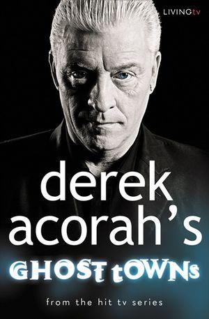Derek Acorah's Ghost Towns book image