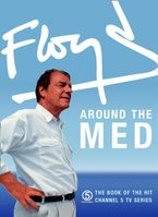 Floyd Around the Med eBook  by Keith Floyd