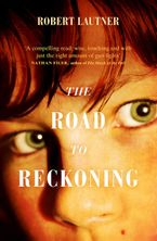The Road to Reckoning Paperback  by Robert Lautner