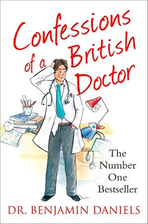 Confessions of a British Doctor (The Confessions Series) book image