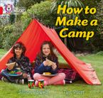 How to Make a Camp: Band 02A/Red A (Collins Big Cat) Paperback  by Jillian Powell