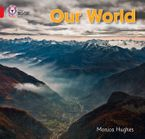 Our World: Band 02B/Red B (Collins Big Cat) Paperback  by Monica Hughes